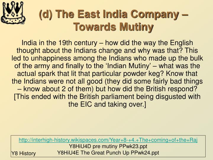 (d) The East India Company – Towards Mutiny