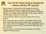 how did the british behave towards the indians until the 19 th century