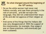 so what changed around the beginning of the 19 th century1