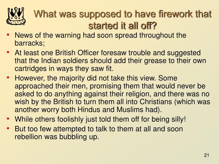 What was supposed to have firework that started it all off?