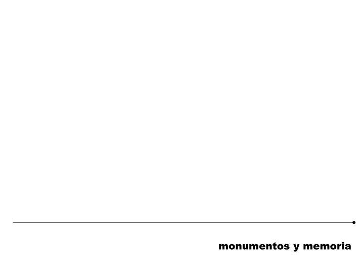 monumentos y memoria