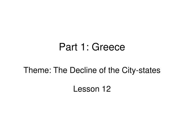 Part 1: Greece