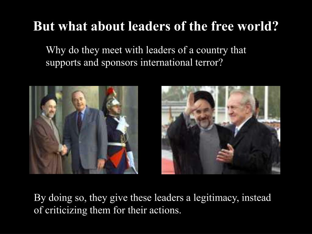 But what about leaders of the free world?