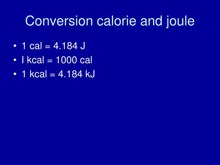 Conversion calorie and joule