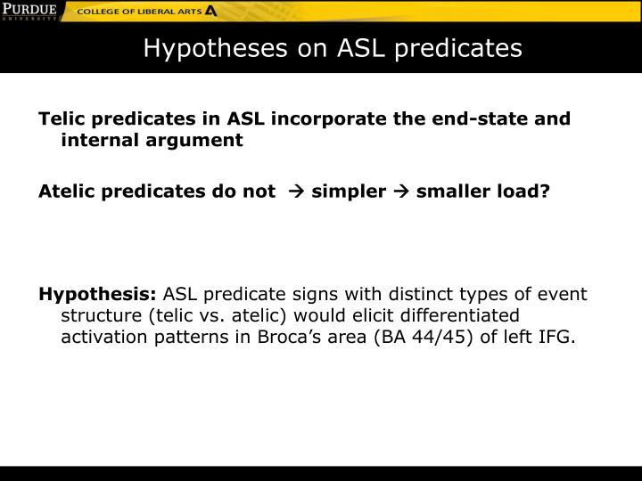 Hypotheses on ASL predicates