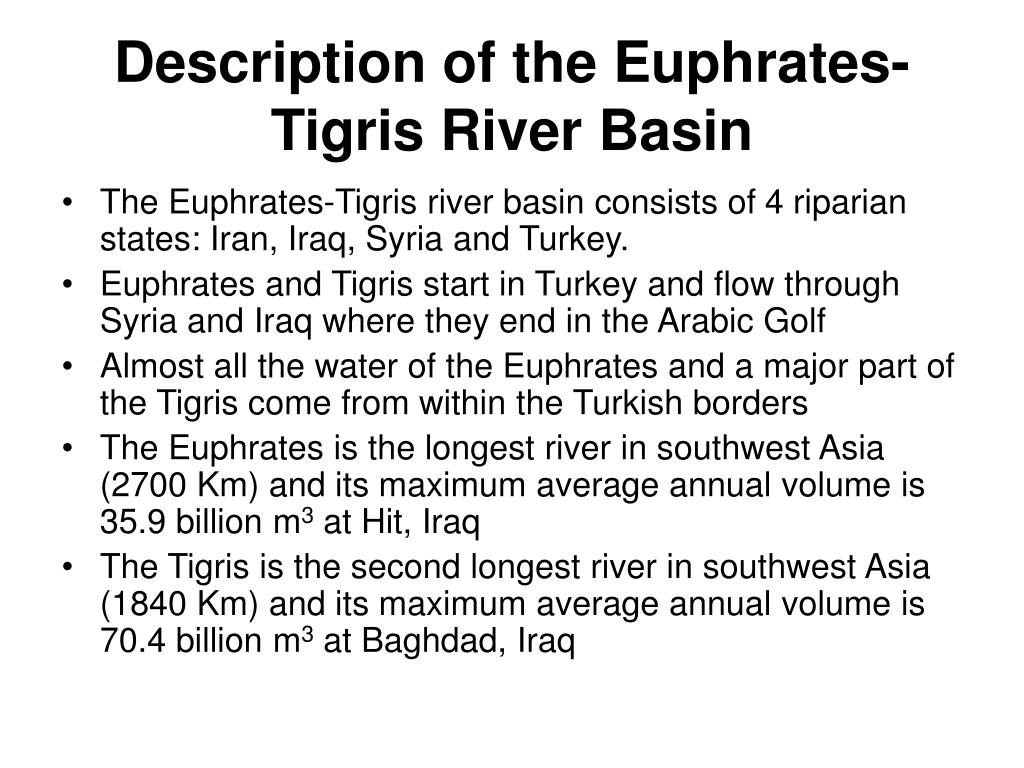Description of the Euphrates-Tigris River Basin