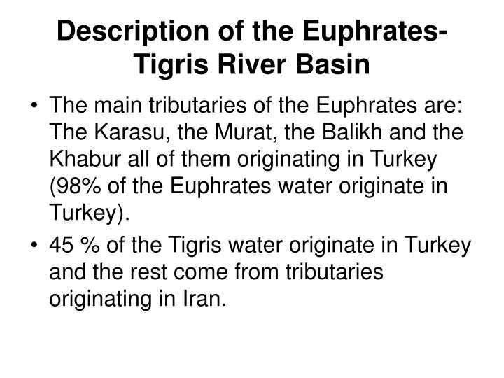 Description of the euphrates tigris river basin3