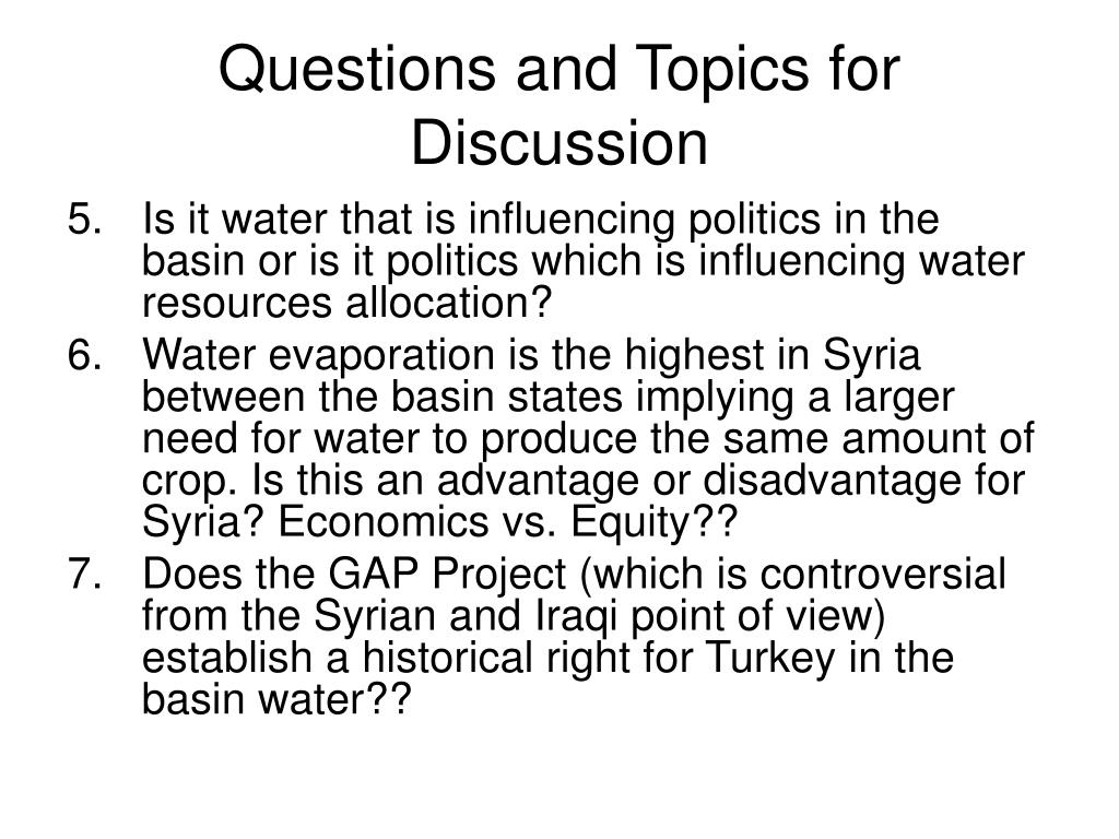 Questions and Topics for Discussion