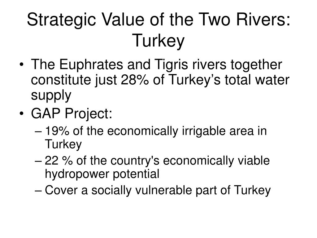 Strategic Value of the Two Rivers: Turkey