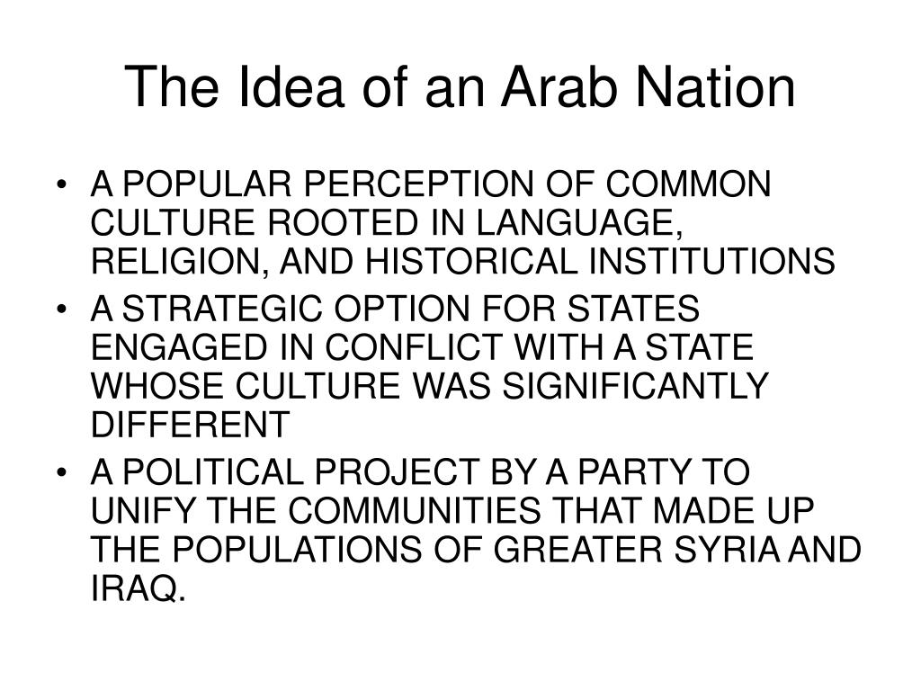The Idea of an Arab Nation
