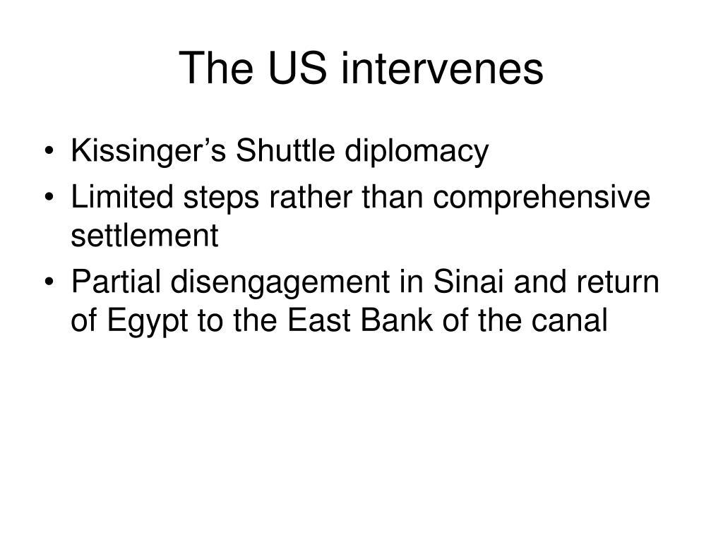 The US intervenes