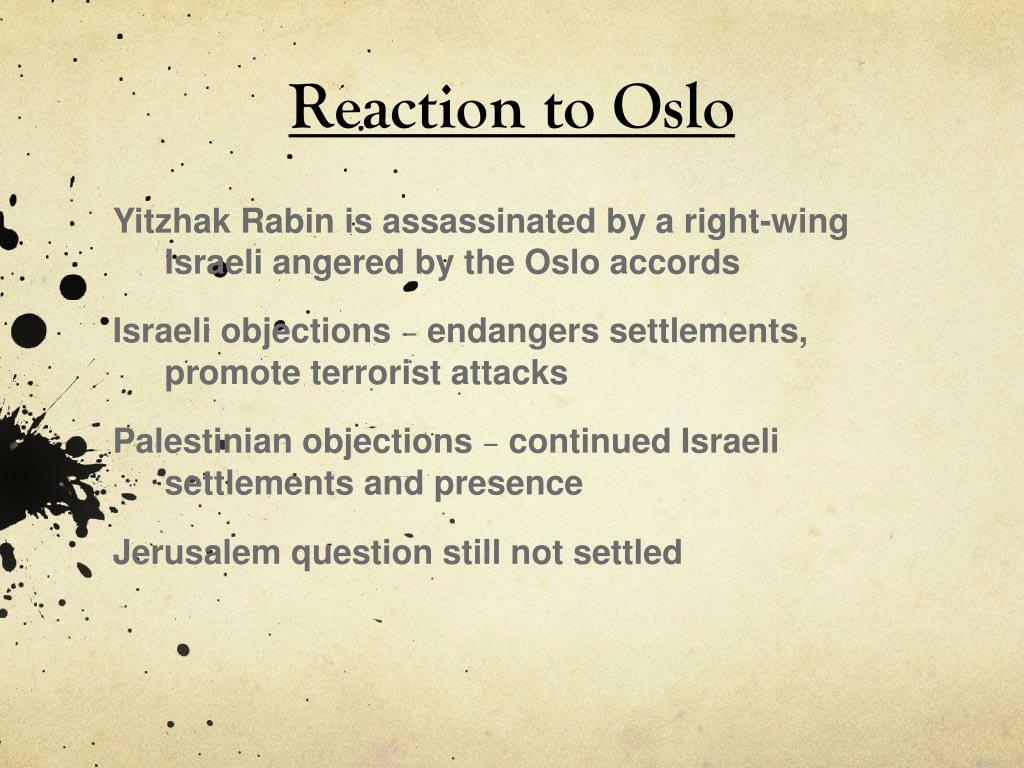 Reaction to Oslo