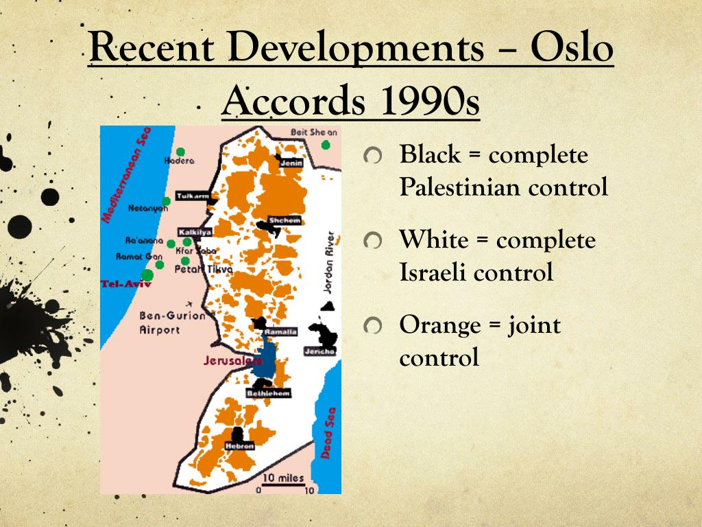 Recent Developments – Oslo Accords 1990s