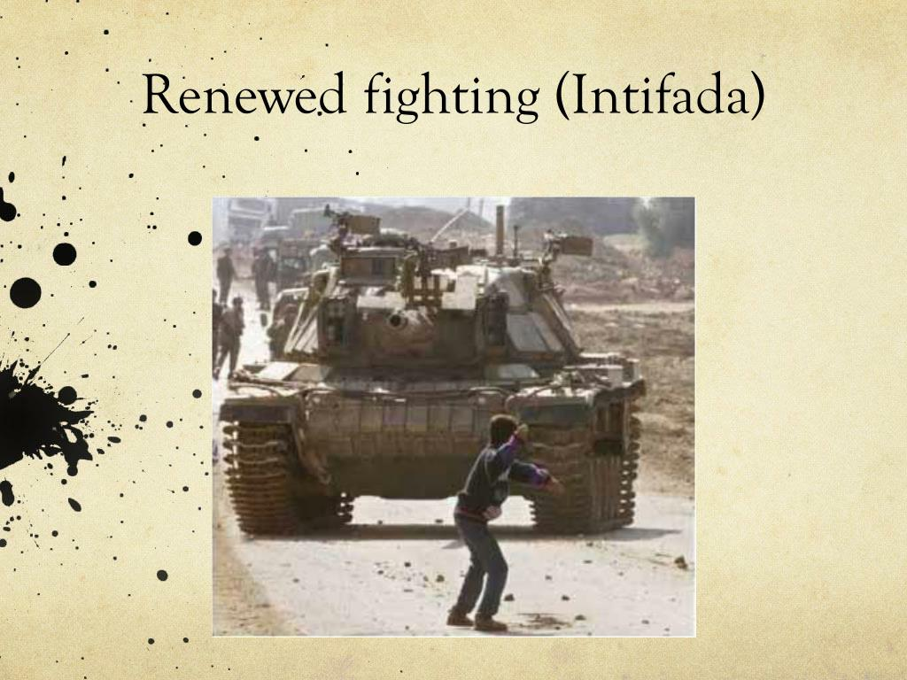 Renewed fighting (Intifada)