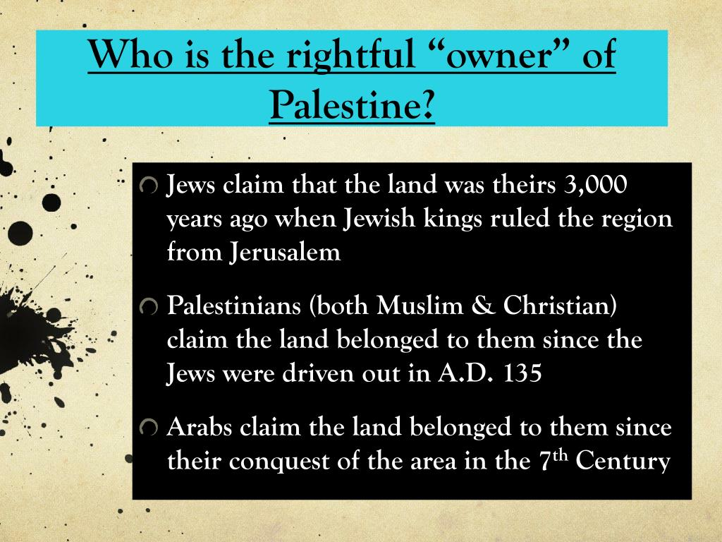 "Who is the rightful ""owner"" of Palestine?"