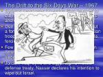 the drift to the six days war 1967