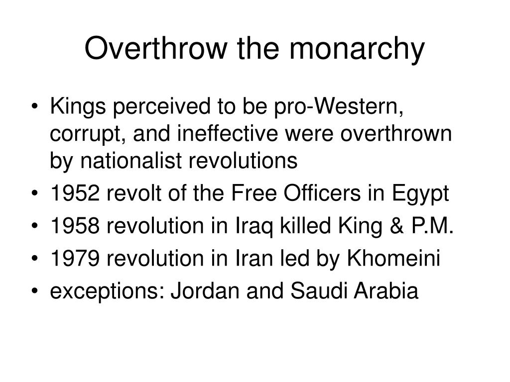 Overthrow the monarchy