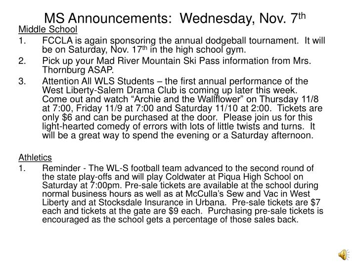 MS Announcements:  Wednesday, Nov. 7