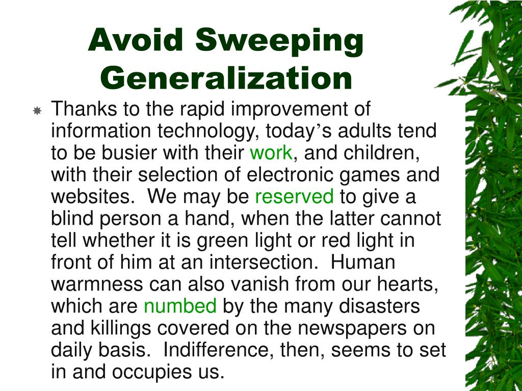 Avoid Sweeping Generalization