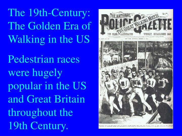 The 19th-Century: The Golden Era of Walking in the US