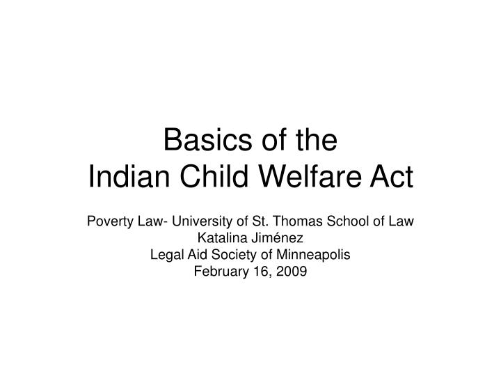 Basics of the indian child welfare act