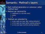 semantic method s layers