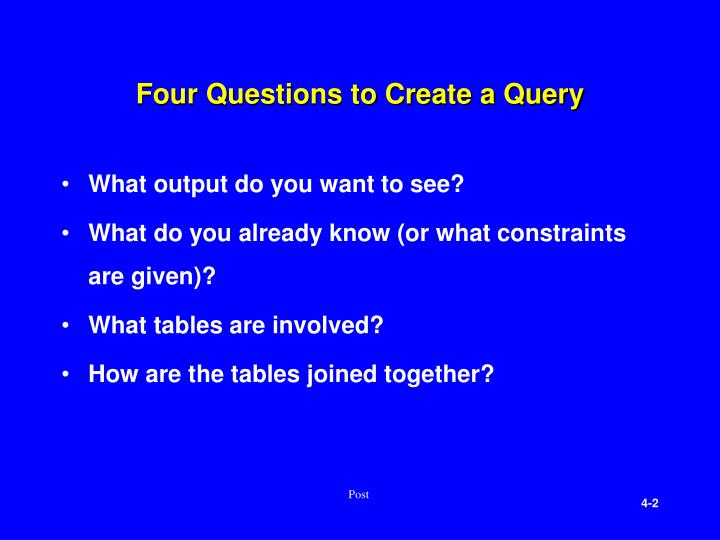Four questions to create a query