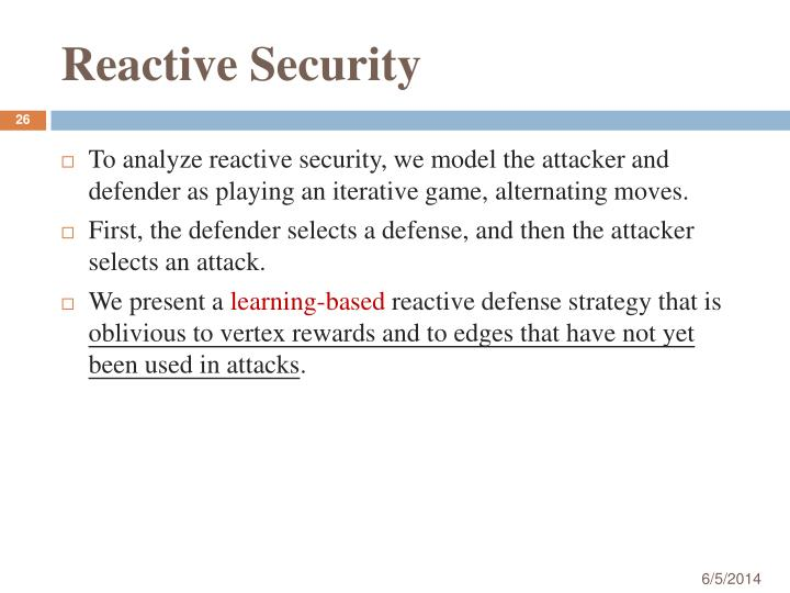 Reactive Security