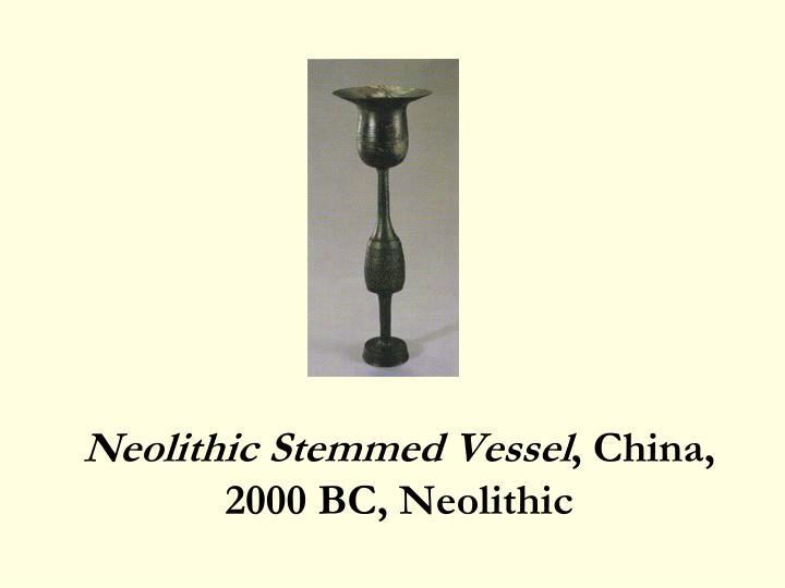 Neolithic Stemmed Vessel
