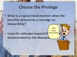 choose the privilege