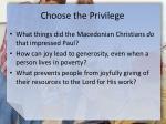 choose the privilege1