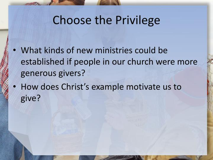 Choose the Privilege