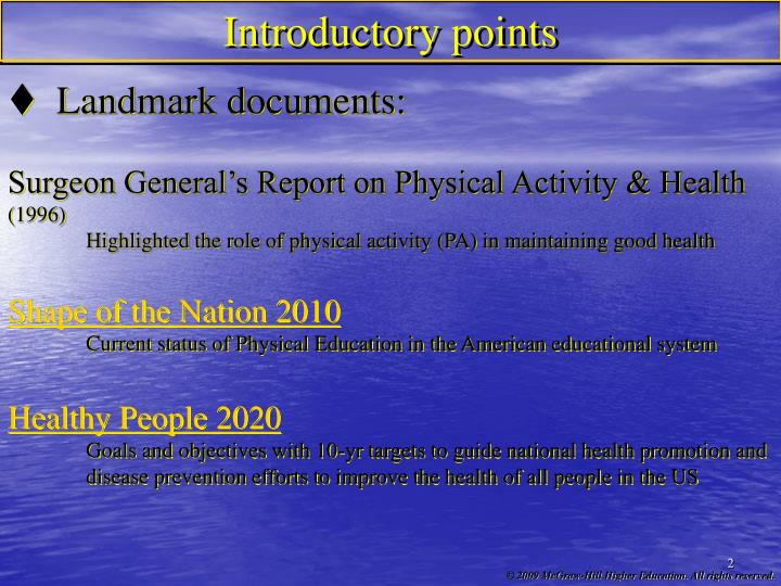 Introductory points