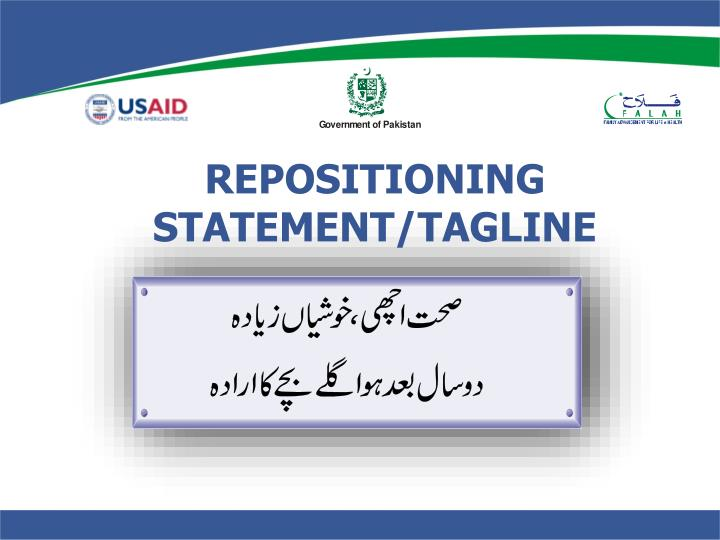 REPOSITIONING STATEMENT/TAGLINE
