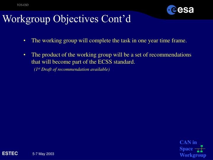 Workgroup Objectives Cont'd