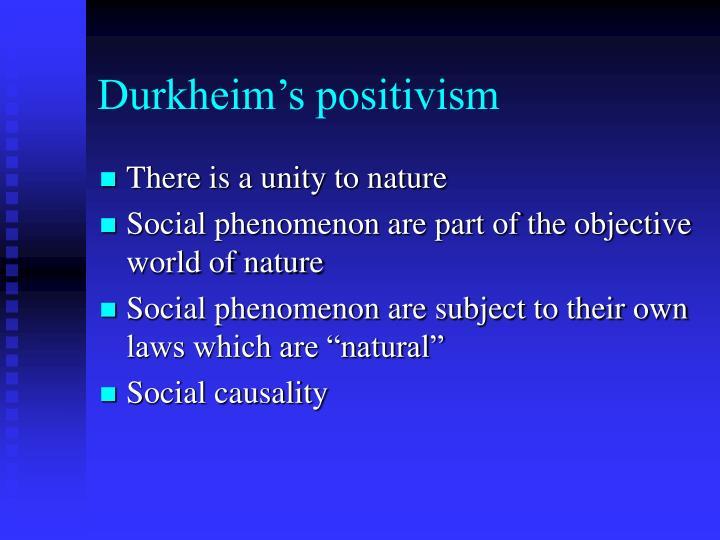 Durkheim's positivism