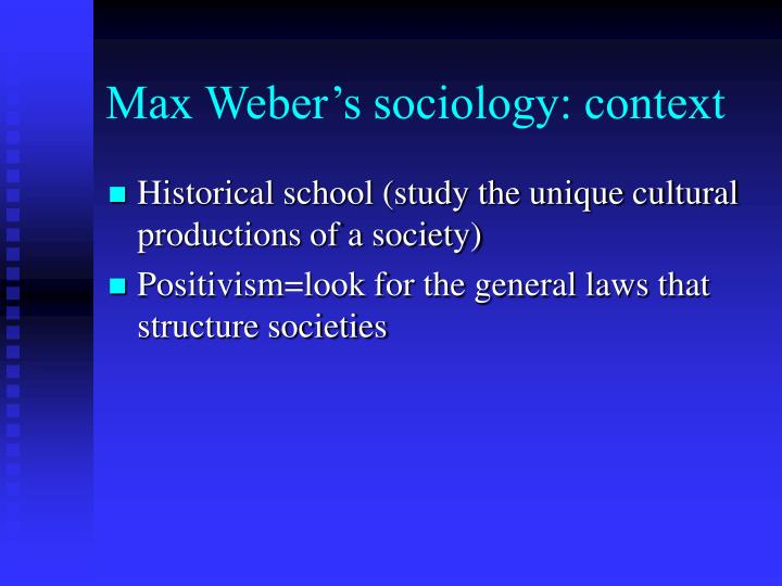 Max Weber's sociology: context
