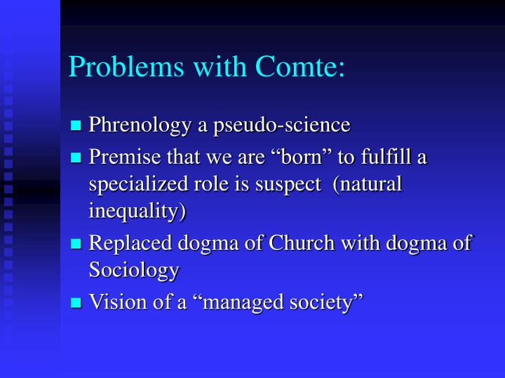 Problems with Comte: