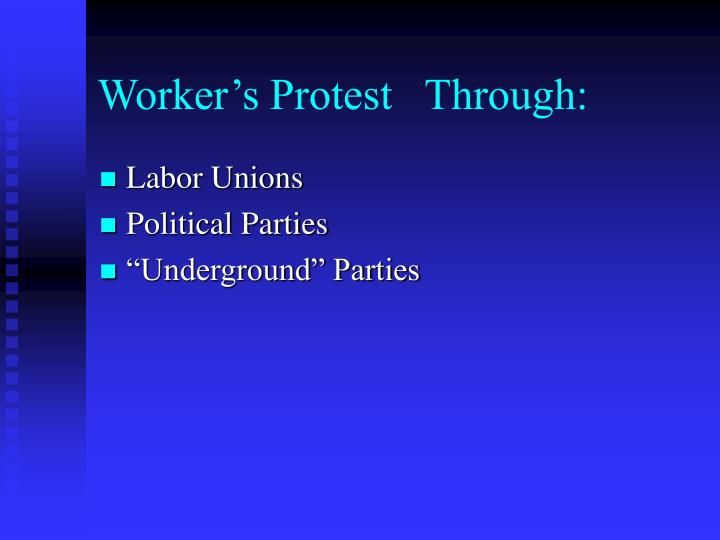 Worker's Protest   Through: