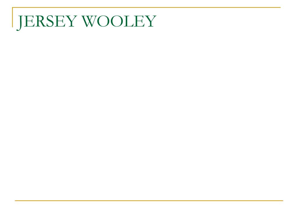 JERSEY WOOLEY