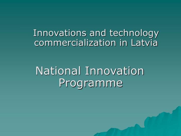 Innovations and technology commercialization in Latvia
