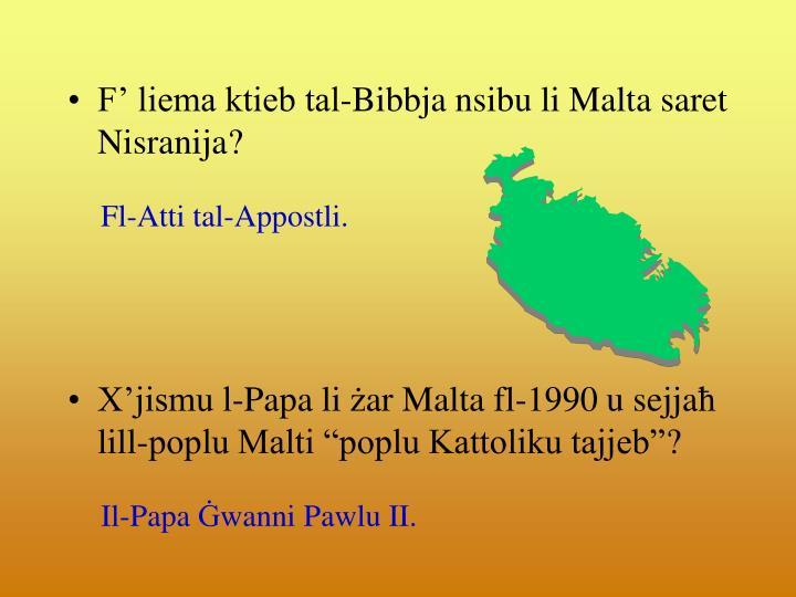 F' liema ktieb tal-Bibbja nsibu li Malta saret Nisranija