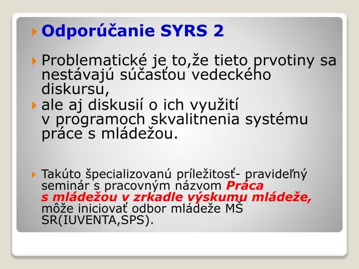 Odporúčanie SYRS 2