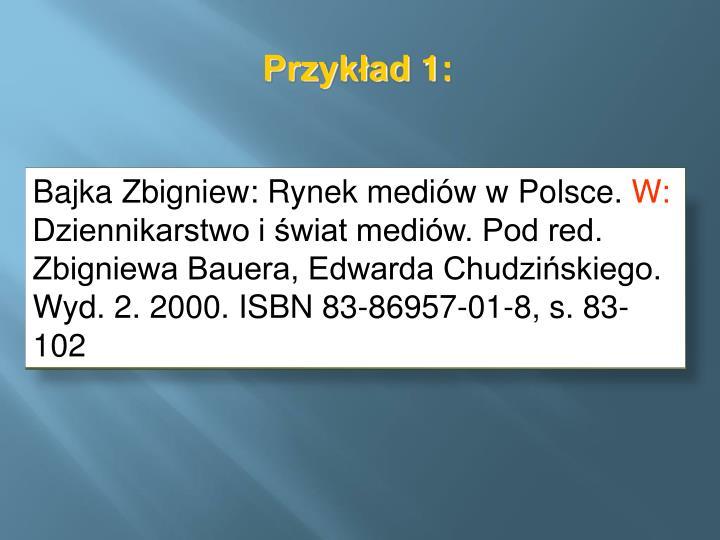 Bajka Zbigniew: Rynek mediów wPolsce.
