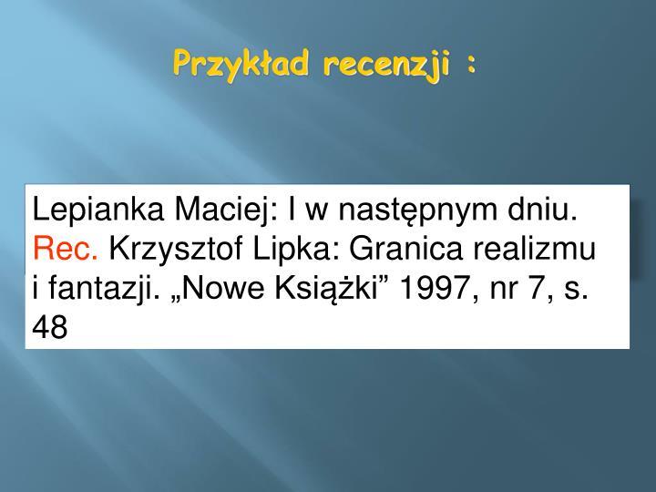 Lepianka Maciej: Iwnastępnym dniu.