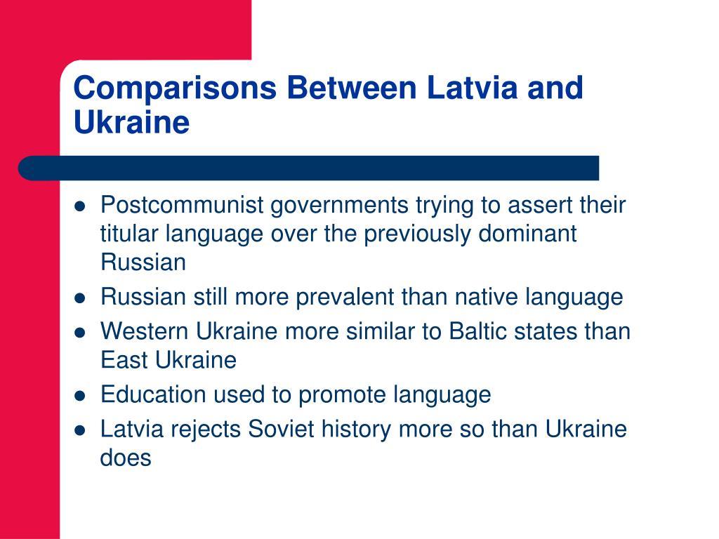 Comparisons Between Latvia and Ukraine