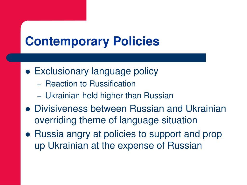Contemporary Policies