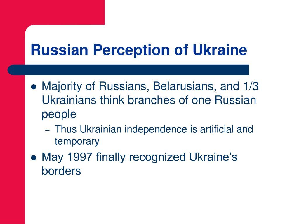 Russian Perception of Ukraine