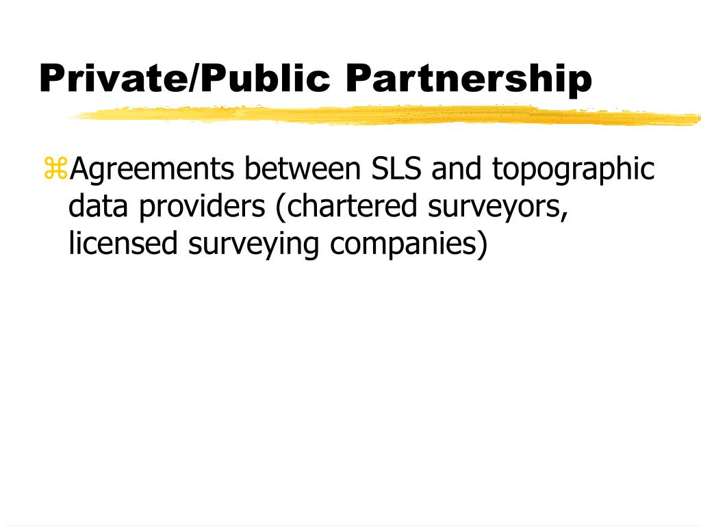 Private/Public Partnership