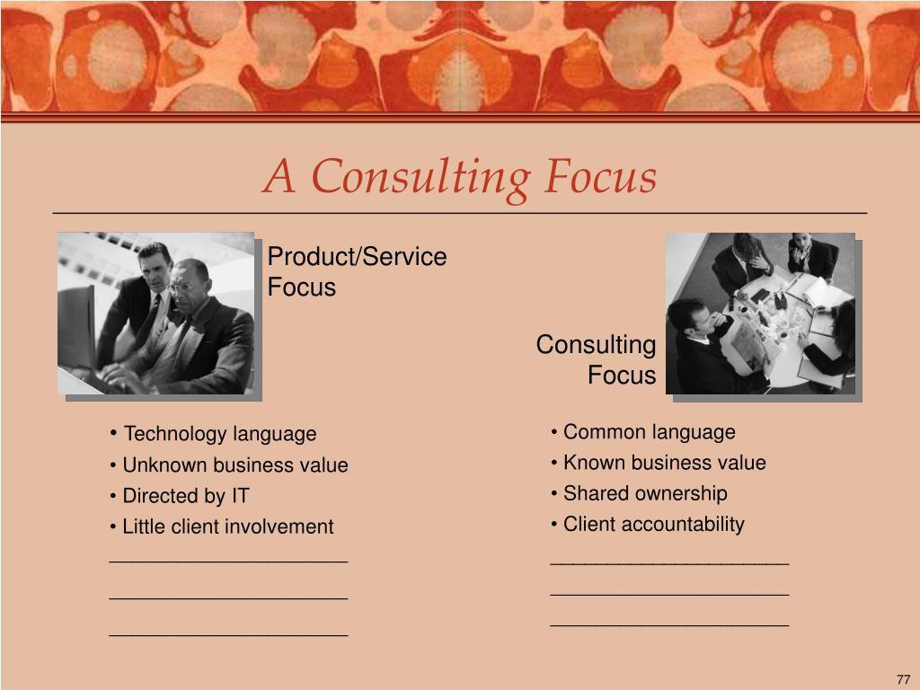 A Consulting Focus